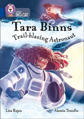 Tara Binns Trail blazing Astronaut large